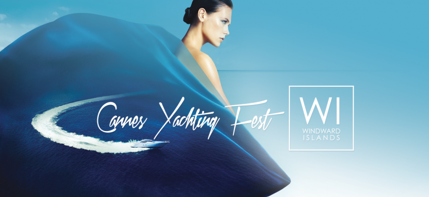 Cannes Yachting Festival 2015 Windward Islands Flash News 1