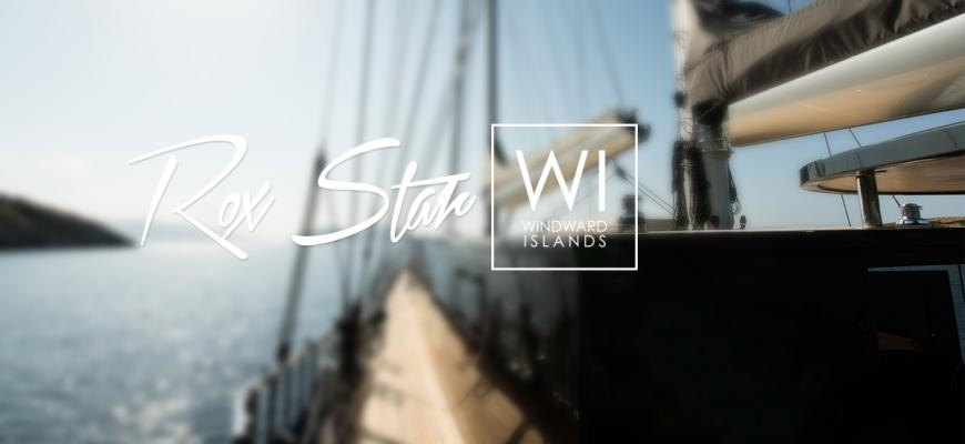 Luxury Sailing Yacht Rox Star - Windward Islands flash news