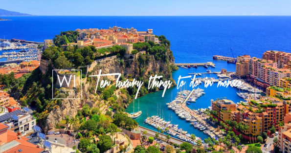Here are the Best Luxury Things to Do in Monaco !
