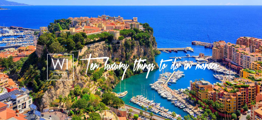 Discover the best luxury things to do in monaco