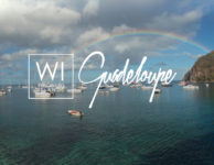 Guadeloupe Islands : The Best Way to Enjoy your Vacation